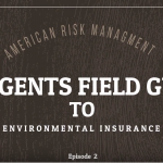 Environmental Insurance Agents Field Guide VLOG Ep 2