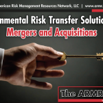 Environmental Risk Transfer Solutions for Mergers and Acquisitions