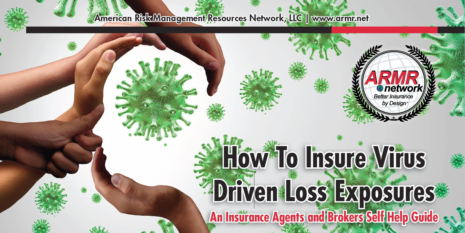 How To Insure Virus Driven Loss Exposures
